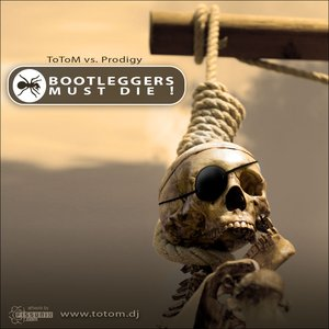 Image for 'Bootleggers Must Die!'