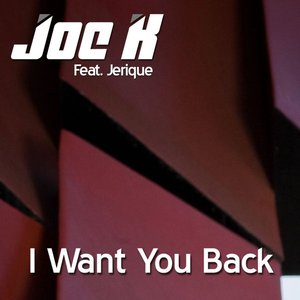 Image for 'I Want You Back (feat. Jerique) - Single'