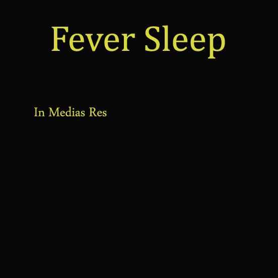 Fever Sleep