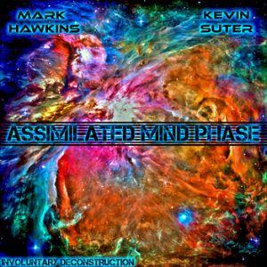 Assimilated Mind Phase