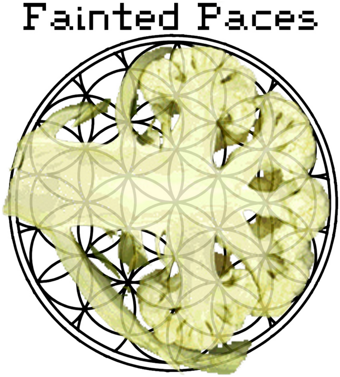 Fainted Paces