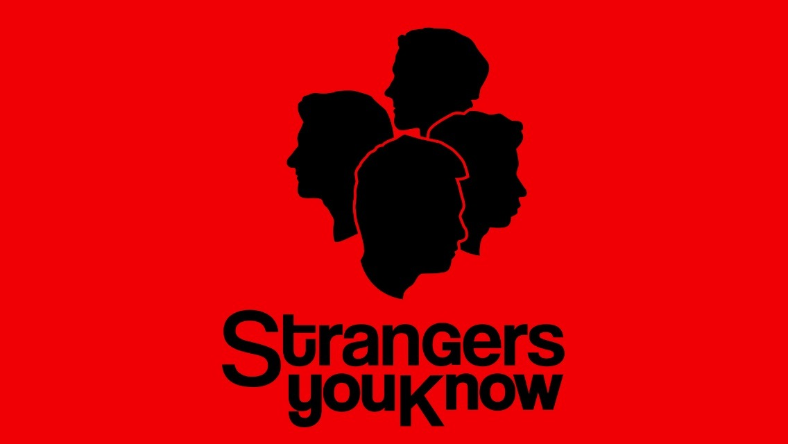 Strangers You Know