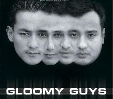gloomy guys