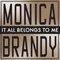 Monica, Brandy - It All Belongs To Me