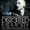 Distorted Memory (2010)