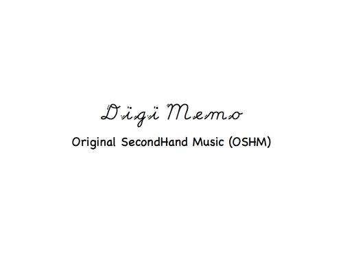Original SecondHand Music (OSHM)