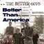 Better Than America (Single)