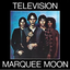 Marquee Moon (2003 Remaster)