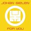 For You (Continuous DJ Mix By Johan Gielen)