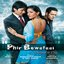 Phir Bewafaai Deceived In Love