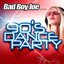BadBoyJoe  presents : 90' Dance Party
