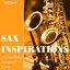 Sax Inspirations, Part 1