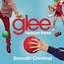 >Glee Cast - Smooth Criminal