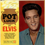 Pot Luck with Elvis - Elvis Presley