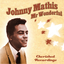 >Johnny Mathis - Its Not For Me To Say