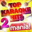 Karaoke Hits Mania! Vol 2 - 50 Vocal and Non Vocal Specially Recorded Hit Versions (Deluxe Version)