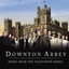 Downton Abbey: Music from the Television Series