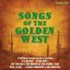 Songs of the Golden West Vol 2
