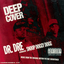 Deep Cover lyrics