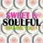 Sweet & Soulful Sounds, Vol. 1