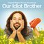 Our Idiot Brother (Original Motion Picture Soundtrack)