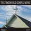 That Good Old Gospel Music, Volume 2