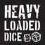 Heavy Loaded Dice