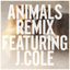 Animals (Remix) lyrics
