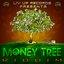 Money Tree Riddim