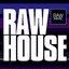 RAW HOUSE Vol. 1