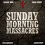Sunday Morning Massacres lyrics