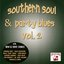 Southern Soul & Party Blues Vol. 2