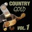 Country Gold Vol. 1