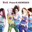 Peace B. REMIXES lyrics