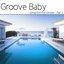 Groove Baby Spring/Summer Sampler Part 2