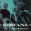 Nirvana - Outcesticide, Volume 6