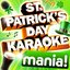 St. Patricks Day Karaoke Mania - 40 Vocal and Non Vocal Hit Irish Song Versions - ( Irish Songs )