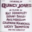 The Music Of Quincy Jones As Played By Nat Adderley Benny Bailey Ake Persson Coleman Hawkins Lucky Thompson And The Quincetet