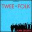 Twee As Folk