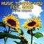 Music to Make You Feel Good