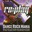 Replay Dance Rock Mania