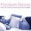 Musiques douces pour les futures mamans et leurs bébés
