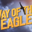 Way Of The Eagle YouTube