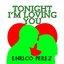 Tonight I'm Loving You