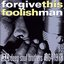 Forgive This Foolish Man - Hi Deep Soul Brothers 1964-1978