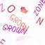 Grown Zone/Groan Zone