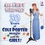 All Right With Me! - 30 Years of Cole Porter Magic With The Girls!