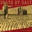 Death By Salt III: Songs Of Everlasting Joy