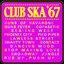 Club Ska '67