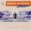 Body & Mind Music